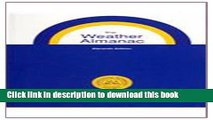 Ebook The Weather Almanac: A Reference Guide to Weather, Climate, and Related Issues in the United