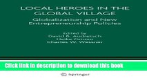 PDF  Local Heroes in the Global Village: Globalization and the New Entrepreneurship Policies  Free