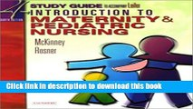 Books Study Guide for Leifer Thompson s Introduction to Maternity and Pediatric Nursing, Fourth
