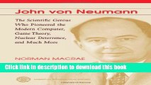 [Read PDF] John Von Neumann: The Scientific Genius Who Pioneered the Modern Computer, Game Theory,