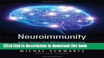 Ebook Neuroimmunity: A New Science That Will Revolutionize How We Keep Our Brains Healthy and