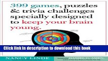 Books 399 Games, Puzzles   Trivia Challenges Specially Designed to Keep Your Brain Young. Free
