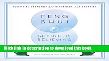 [Read PDF] Feng Shui: Seeing Is Believing: Essential Geomancy for Beginners and Skeptics Download