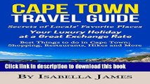 Books Cape Town Guide: Secrets of Locals  Favorite Places.  Your Luxury Holiday at a Great
