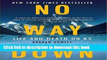 Books No Way Down: Life and Death on K2 Free Online