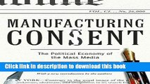 [PDF] Manufacturing Consent: The Political Economy of the Mass Media  Read Online