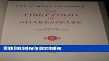 Ebook The Norton Facsimile: The First Folio of Shakespeare Full Online