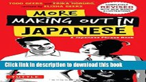 Ebook More Making Out in Japanese: Completely Revised and Expanded with new Manga Illustrations -