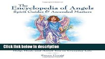 Books Encyclopedia of Angels, Spirit Guides and Ascended Masters: A Guide to 200 Celestial Beings