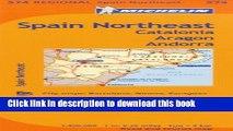 Ebook Michelin Spain: Northeast, Catalunya, Aragon, Andorra / Espagne: Nord-Est, Catalogne,