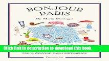 Books Bonjour Paris: The Bonjour City Map-Guides Full Online