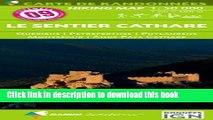 Ebook CARTES PYRÉNÉES NO.9 : LE SENTIER CATHARE Full Download
