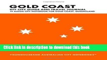 Ebook Gold Coast DIY City Guide and Travel Journal: Aussie City Notebook for Gold Coast, Australia