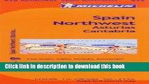 Ebook Michelin Spain: Northwest, Asturias, Cantabria / Espagne: Nord-Ouest, Asturies, Cantabrie