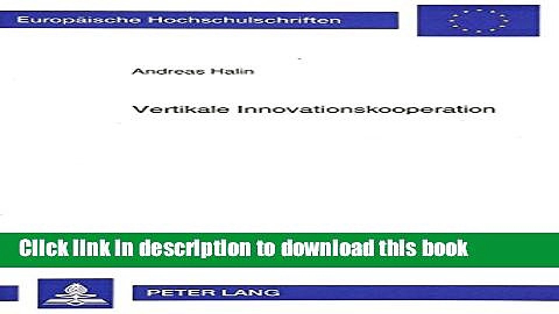 [Read  e-Book PDF] Vertikale Innovationskooperation: Eine transaktionskostentheoretische Analyse