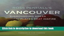 Surrounding Areas and Places That Inspire Ross Penhalls Vancouver