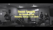 Sweet Sounds Feat. Catherine Barroga at The Honolulu Club (7-28-2016)