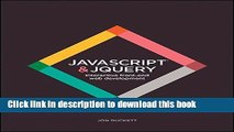 Books JavaScript and JQuery: Interactive Front-End Web Development Free Download