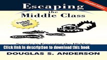 Books Escaping the Middle Class (Canadian Edition): Secrets to Escaping the Hidden
