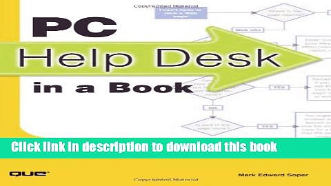 Books PC Help Desk in a Book: The Do-it-Yourself Guide to PC Troubleshooting and Repair Free Online