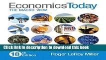 [Read  e-Book PDF] Economics Today: The Macro View (18th Edition)  Read Online