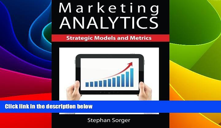 Must Have  Marketing Analytics: Strategic Models and Metrics  READ Ebook Online Free