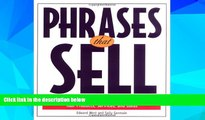 Must Have  Phrases That Sell : The Ultimate Phrase Finder to Help You Promote Your Products,