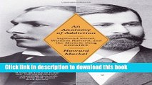 Books An Anatomy of Addiction: Sigmund Freud, William Halsted, and the Miracle Drug, Cocaine Free