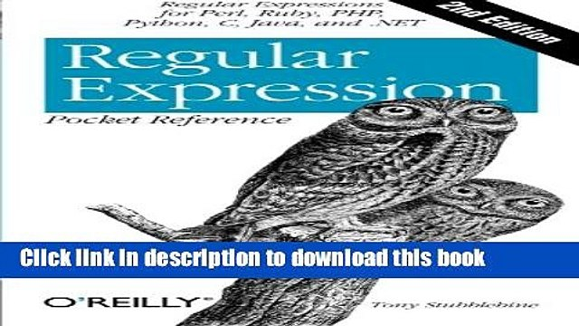 Books Regular Expression Pocket Reference: Regular Expressions for Perl, Ruby, PHP, Python, C,
