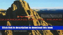 Ebook Guardians of the Peaks: Mountain Rescue in the Canadian Rockies and Columbia Mountains Free