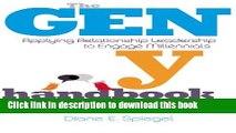 [Read PDF] The Gen Y Handbook: Applying Relationship Leadership to Engage Millennials Ebook Free