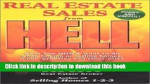 Ebook Real Estate Sales from Hell: What you don t want to do when buying or selling homes,