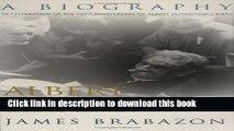 Books Albert Schweitzer: A Biography (The Albert Schweitzer Library) Free Online