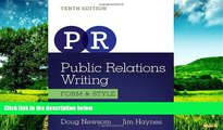 READ FREE FULL  Public Relations Writing: Form   Style (Wadsworth Series in Mass Communication
