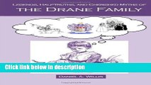 Books Legends, Half-Truths, and Cherished Myths of the Drane Family Free Online