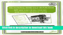 Books The National Home Sale or Purchase Kit: How to Buy or Sell Your Own Home Without a Broker or