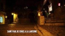 Nuits blanches - Saint-Paul de Vence à la lanterne - 2016/08/06