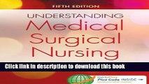 Books Understanding Medical-Surgical Nursing Full Online