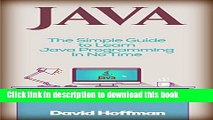 Books Java: The Simple Guide to Learn Java Programming In No Time (Programming,Database, Java for