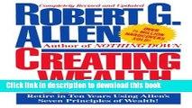 Books Creating Wealth: Retire in Ten Years Using Allen s Seven Principles Full Download