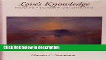 New Book Love s Knowledge: Essays on Philosophy and