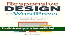 Books Responsive Design with WordPress: How to make great responsive WordPress themes, and plugins