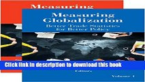 Ebook Measuring Globalization - Better Trade Statistics for Better Policy: Biases to Price,
