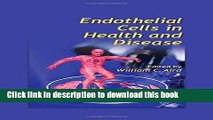 Download  Endothelial Cells in Health and Disease  Free Books