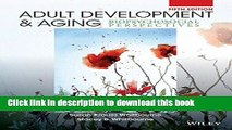 Ebook Adult Development and Aging: Biopsychosocial Perspectives Full Online