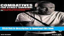 Books Combatives for Street Survival: Volume 1: Index Positions, the Guard and Combatives Strikes