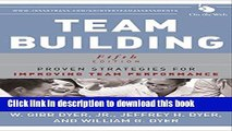 [Read PDF] Team Building: Proven Strategies for Improving Team Performance Ebook Online