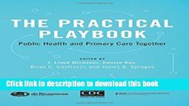Books The Practical Playbook: Public Health and Primary Care Together Full Download