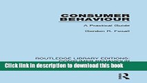 [Read PDF] Consumer Behaviour (Rle Consumer Behaviour): A Practical Guide Download Online