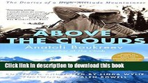 Books Above the Clouds: The Diaries of a High-Altitude Mountaineer Free Online